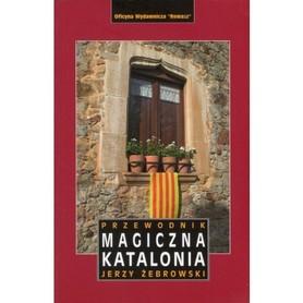 MAGICZNA KATALONIA przewodnik REWASZ 2017