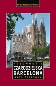 CZARODZIEJSKA BARCELONA przewodnik REWASZ