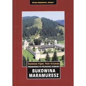 BUKOWINA MARAMURESZ Północna Rumunia przewodnik REWASZ
