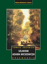 Szlakiem Adama Mickiewicza Przewodnik REWASZ