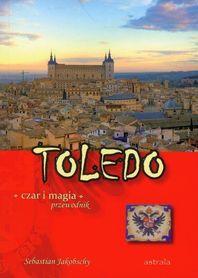 TOLEDO czar i magia przewodnik ASTERIA