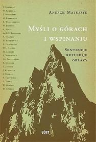 Myśli o górach i wspinaniu - A. MATUSZYK