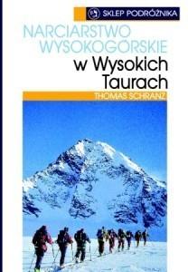 NARCIARSTWO WYSOKOGÓRSKIE W WYSOKICH TAURRACH