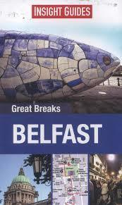 BELFAST przewodnik GREAT BREAKS INSIGHT 2014