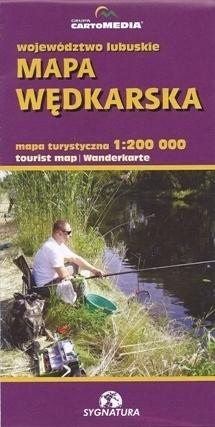 WOJEWÓDZTWO LUBUSKIE mapa wędkarska 1:200 000 SYGNATURA / CARTOMEDIA