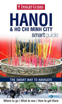 HANOI & HO CHI MINH CITY przewodnik INSIGHT SMART GUIDE