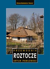 ROZTOCZE polskie i ukraińskie Przewodnik REWASZ