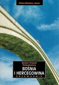 BOŚNIA I HERCEGOWINA przewodnik REWASZ 2017