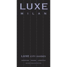LUXE Milan przewodnik (2nd Edition) (LUXE City Guides)