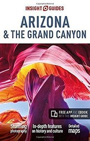 ARIZONA I WIELKI KANION - Arizona & the Grand Canyon przewodnik INSIGHT GUIDES