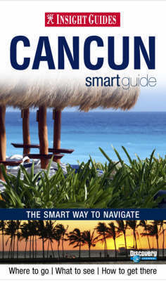 CANCUN JUKATAN - Cancun & the Jucatan przewodnik INSIGHT SMART GUIDE