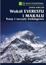 Wokół Everestu i Makalu – Janusz Kurczab