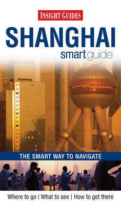 SHANGHAI SZANGHAJ przewodnik INSIGHT SMART GUIDE