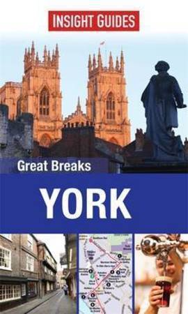 YORK przewodnik INSIGHT Great Breaks 2014