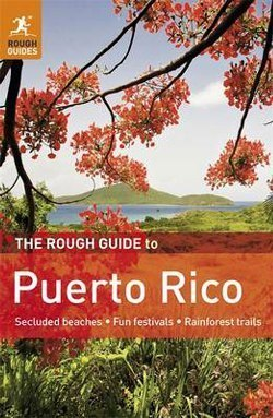 The Rough Guide to PUERTO RICO przewodnik ang. 2011