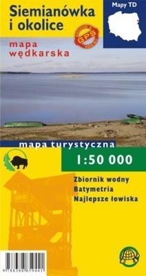 SIEMIANÓWKA I OKOLICE mapa wędkarska 1:50 000 mapa foliowana TD