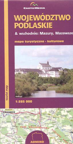 Województwo Podlaskie oraz Wschodnie Mazowsze i Mazury mapa 1:285 000 CartoMedia