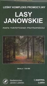 LASY JANOWSKIE mapa turystyczno przyrodnicza 1:50 000 KARTPOL