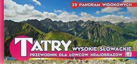 TATRY WYSOKIE SŁOWACKIE 39 PANORAM WIDOKOWYCH - przewodnik dla łowców krajobrazów WIT