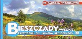 BIESZCZADY WYSOKIE 20 panoram widokowych PRZEWODNIK DLA ŁOWCÓW KRAJOBRAZÓW Agencja WIT