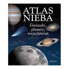 ATLAS NIEBA Gwiazdy Planety Wszechświat wyd. ARKADY