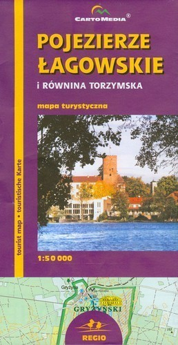 POJEZIERZE ŁAGOWSKIE I RÓWNINA TORZYMSKA mapa turystyczna 1:50 000 CARTOMEDIA