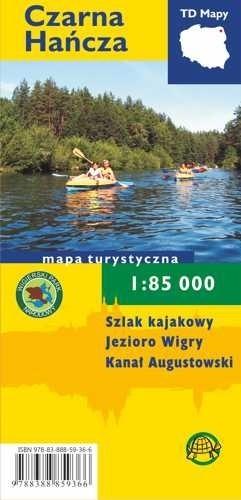 CZARNA HAŃCZA SZLAK KAJAKOWY mapa turystyczna 1:85 000 TD