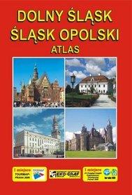 DOLNY ŚLĄSK ŚLĄSK OPOLSKI atlas wyd. EKOGRAF