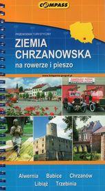 ZIEMIA CHRZANOWSKA NA ROWERZE I PIESZO przewodnik turystyczny COMPASS