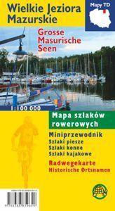 WIELKIE JEZIORA MAZURSKIE  mapa szlaków rowerowych 1:100 000 wersja foliowana TD