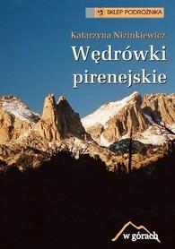 WĘDRÓWKI PIRENEJSKIE K. Nizinkiewicz Sklep Podróżnika