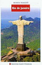 RIO DE JANEIRO - MIASTA MARZEŃ 2 przewodnik turystyczny AGORA