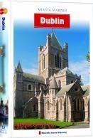 DUBLIN - MIASTA MARZEŃ przewodnik turystyczny AGORA
