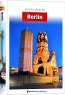 BERLIN - MIASTA MARZEŃ przewodnik turystyczny AGORA