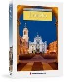 LORETO - MIEJSCA ŚWIĘTE przewodnik turystyczny AGORA