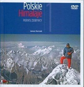 Polskie Himalaje PIERWSI ZDOBYWCY - AGORA