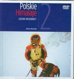 Polskie Himalaje LODOWI WOJOWNICY - AGORA
