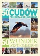 50 CUDÓW POMORZA ZACHODNIEGO przewodnik AGORA