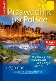 POLSKA NIEZWYKŁA ATLAS + PRZEWODNIK PO POLSCE DEMART 2018