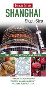 SHANGHAI przewodnik INSIGHT STEP BY STEP 2013