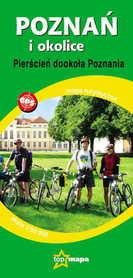 POZNAŃ I OKOLICE Pierścień dookoła Poznania mapa turystyczna 1:50 000 TOP MAPA