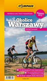 REKREACYJNE TRASY ROWEROWE OKOLICE WARSZAWY przewodnik COMPASS