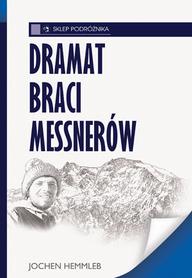 DRAMAT BRACI MESSNERÓW Jochen Hemmleb SKLEP PODRÓŻNIKA