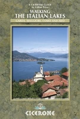 Walking the Italian Lakes CICERONE
