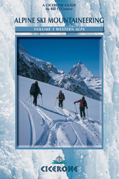 Alpine Ski Mountaineering Vol 1 – Western Alps CICERONE