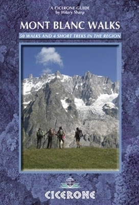 Mont Blanc Walks CICERONE