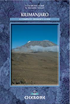 Kilimanjaro: A Complete Trekker's Guide CICERONE