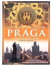 PRAGA  Miasto magiczne Spacerownik historyczny AGORA