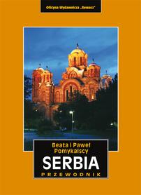 SERBIA przewodnik turystyczny REWASZ