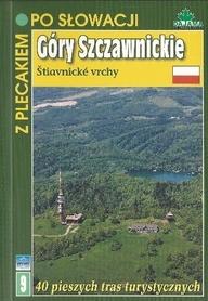 GORY SZCZAWNICKIE z plecakiem po Słowacji PRZEWODNIK DAJAMA